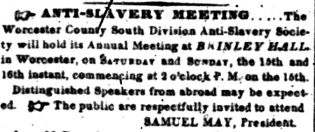 An April 5, 1848 advertisement in the National Aegis for an abolition meeting. Worcester as a hotbed of social causes in the 1800s.