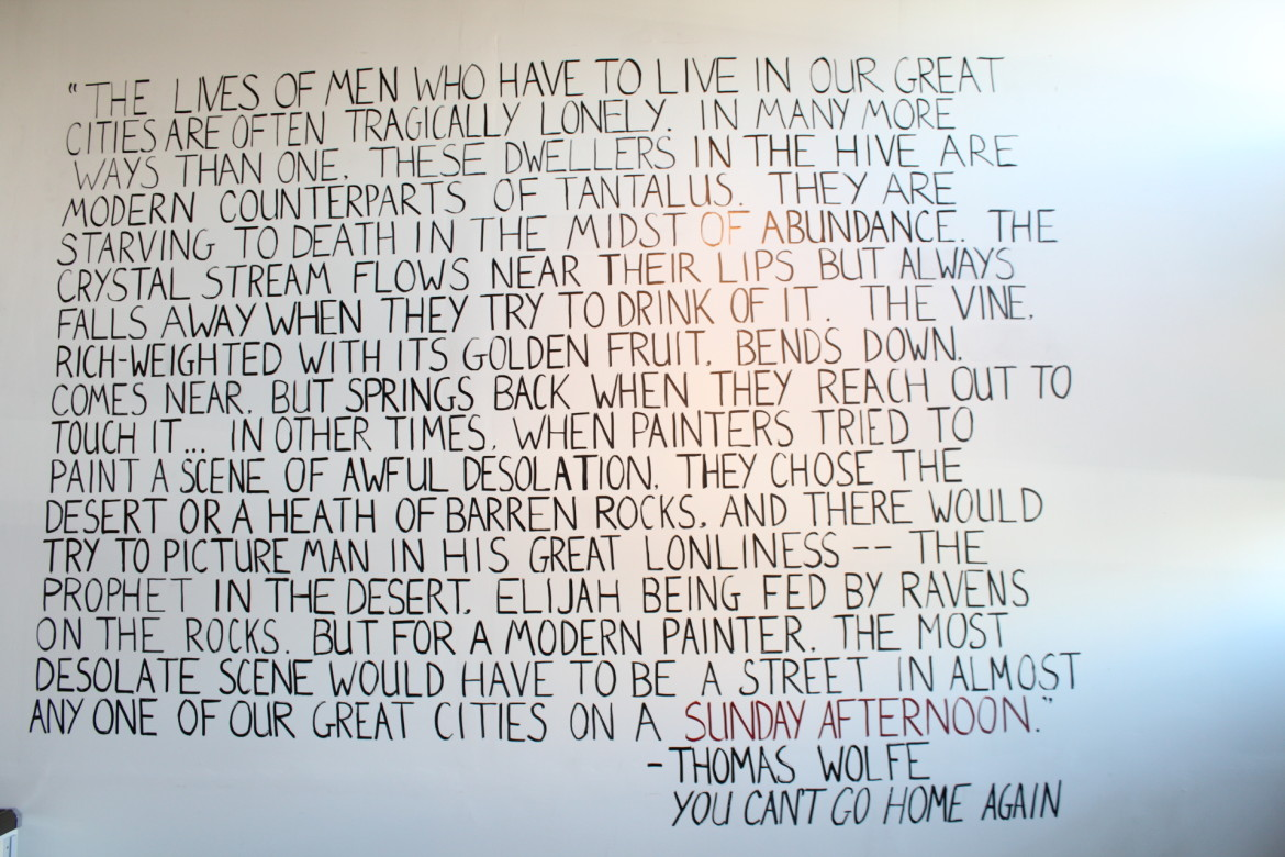 This Thomas Wolfe passage coves a 9-foot square portion of the wall as you enter Nine Dot Gallery.