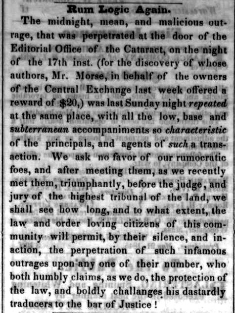 The offices of the city's temperance newspaper, The Massachusetts Cataract and Worcester County Waterfall, were vandalized for a second time in early 1846. (May 5, 1846. )